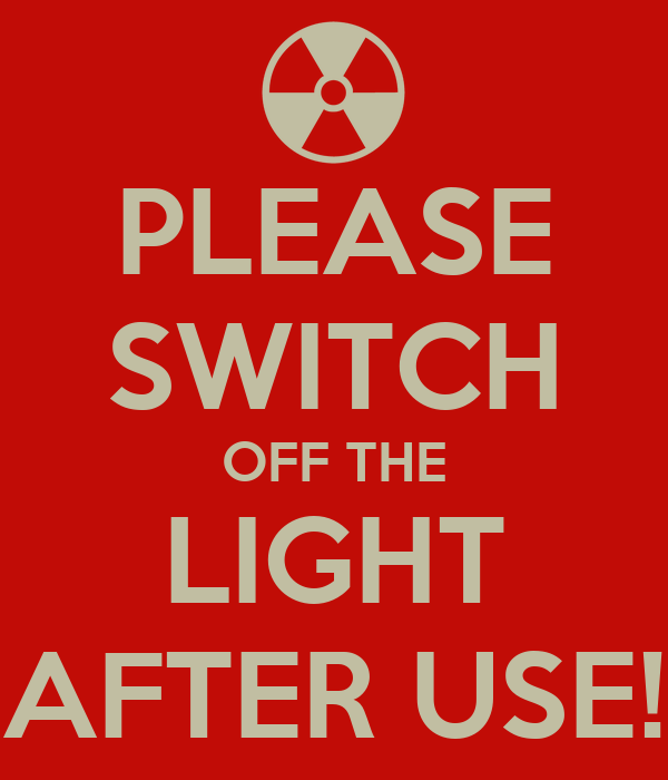 PLEASE SWITCH OFF THE LIGHT AFTER USE! Poster | ZUL | Keep Calm-o-Matic