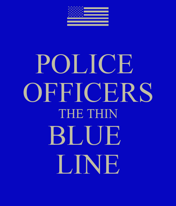 POLICE OFFICERS THE THIN BLUE LINE - KEEP CALM AND CARRY ON Image