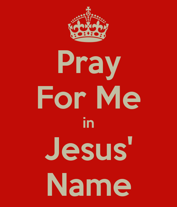 Pray For Me in Jesus' Name Poster | Gapulus | Keep Calm-o ...