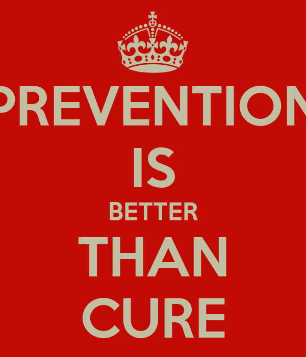 prevention is better than cure essay for kids Causes of animal extinction biology essay print as prevention is always better than cure perhaps a smaller or robust body is better adapting during.