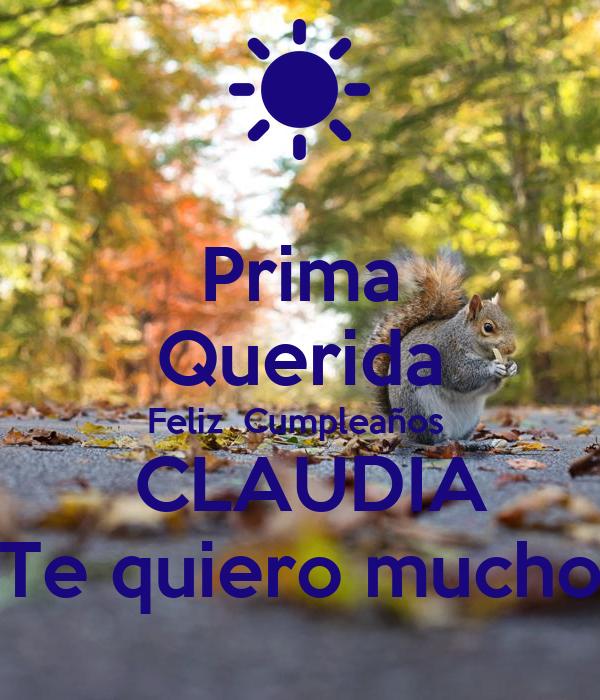 Prima Querida Feliz Cumpleaños Claudia Te Quiero Mucho Poster Gris