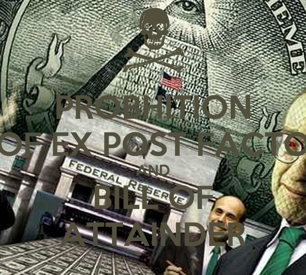 PROBHITION OF EX POST FACTO AND BILL OF ATTAINDER Poster