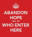 ABANDON HOPE ALL YE WHO ENTER HERE - Personalised Poster large