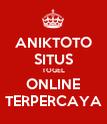 ANIKTOTO SITUS TOGEL ONLINE TERPERCAYA - Personalised Poster large