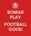BOMAR PLAY  FOOTBALL GOOD - Personalised Poster large
