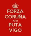 FORZA CORUÑA AND PUTA VIGO - Personalised Poster large