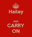 Hailey  AND CARRY ON - Personalised Poster large