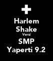 Harlem Shake Versi SMP Yaperti 9.2 - Personalised Poster large