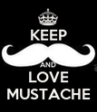 KEEP  AND LOVE MUSTACHE - Personalised Poster large