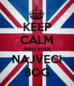 KEEP CALM AND BUDI NAJVECI BOG - Personalised Poster large
