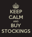 KEEP CALM AND BUY STOCKINGS - Personalised Poster large