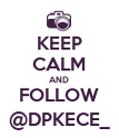 KEEP CALM AND FOLLOW @DPKECE_ - Personalised Poster large