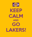 KEEP CALM AND GO LAKERS! - Personalised Poster large