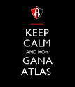 KEEP CALM AND HOY GANA ATLAS  - Personalised Poster large
