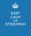 KEEP CALM AND ISTIQOMAH  - Personalised Poster large
