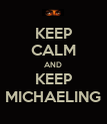 KEEP CALM AND KEEP MICHAELING - Personalised Poster large
