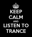KEEP CALM AND LISTEN TO TRANCE - Personalised Poster large