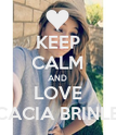 KEEP CALM AND LOVE ACACIA BRINLEY - Personalised Poster large