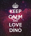 KEEP CALM AND LOVE DÍNÓ - Personalised Poster large
