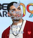 Keep  Calm And Love  Drake - Personalised Poster large