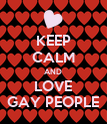 KEEP CALM AND LOVE GAY PEOPLE - Personalised Poster large