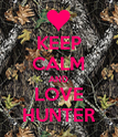 KEEP CALM AND LOVE HUNTER - Personalised Poster large