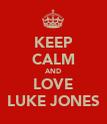 KEEP CALM AND LOVE LUKE JONES - Personalised Poster large
