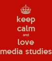 keep calm and love media studies - Personalised Poster large