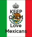 KEEP CALM AND Love Mexicans - Personalised Poster large