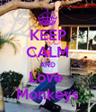 KEEP CALM AND Love  Monkeys - Personalised Poster large