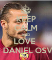KEEP CALM AND LOVE  PABLO DANIEL OSVALDO  - Personalised Large Wall Decal