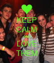 KEEP CALM AND LOVE THEM - Personalised Poster large