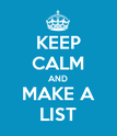 KEEP CALM AND MAKE A LIST - Personalised Poster large