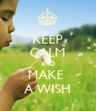 KEEP CALM AND MAKE  A WISH - Personalised Poster large