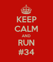 KEEP CALM AND RUN #34 - Personalised Poster large