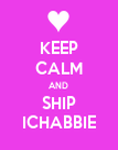 KEEP CALM AND SHIP ICHABBIE - Personalised Poster large