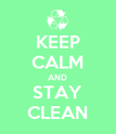 KEEP CALM AND STAY CLEAN - Personalised Poster large