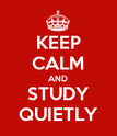 KEEP CALM AND STUDY QUIETLY - Personalised Poster large