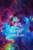 KEEP CALM AND SUPPORT #LOKALAH - Personalised Poster large