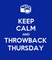 KEEP CALM AND THROWBACK THURSDAY - Personalised Poster large