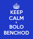 KEEP CALM & BOLO BENCHOD - Personalised Poster large