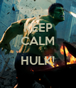 KEEP CALM  HULK!  - Personalised Poster large