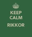 KEEP CALM  RIKKOR  - Personalised Poster large
