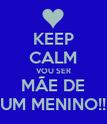 KEEP CALM VOU SER MÃE DE UM MENINO!! - Personalised Poster large