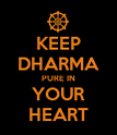 KEEP DHARMA PURE IN YOUR HEART - Personalised Poster large