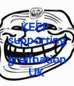 KEEP  supporting  greifnation UK - Personalised Poster large