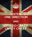 LISTEN ONE DIRECTION AND LETS GO CRAZY CRAZY CRAZY - Personalised Poster large