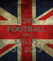 LOVE FOOTBALL AND LULUS UN 2013 - Personalised Poster large