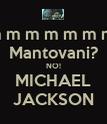 m m m m m m m  Mantovani? NO! MICHAEL JACKSON - Personalised Poster large