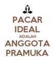 PACAR IDEAL ADALAH ANGGOTA PRAMUKA - Personalised Poster large